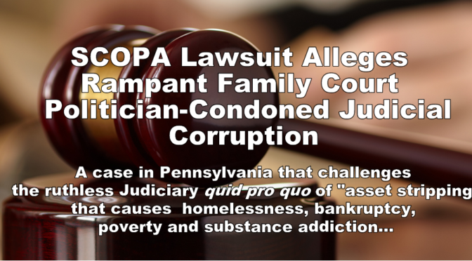 SCOPA Lawsuit Alleges Family Court Asset Stripping by Unchecked Judicial Corruption